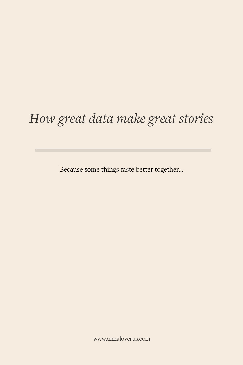 Great stories need data, and most data need storytelling to get comprehensible by a larger mass. They're a match made in heaven, but how does it work?