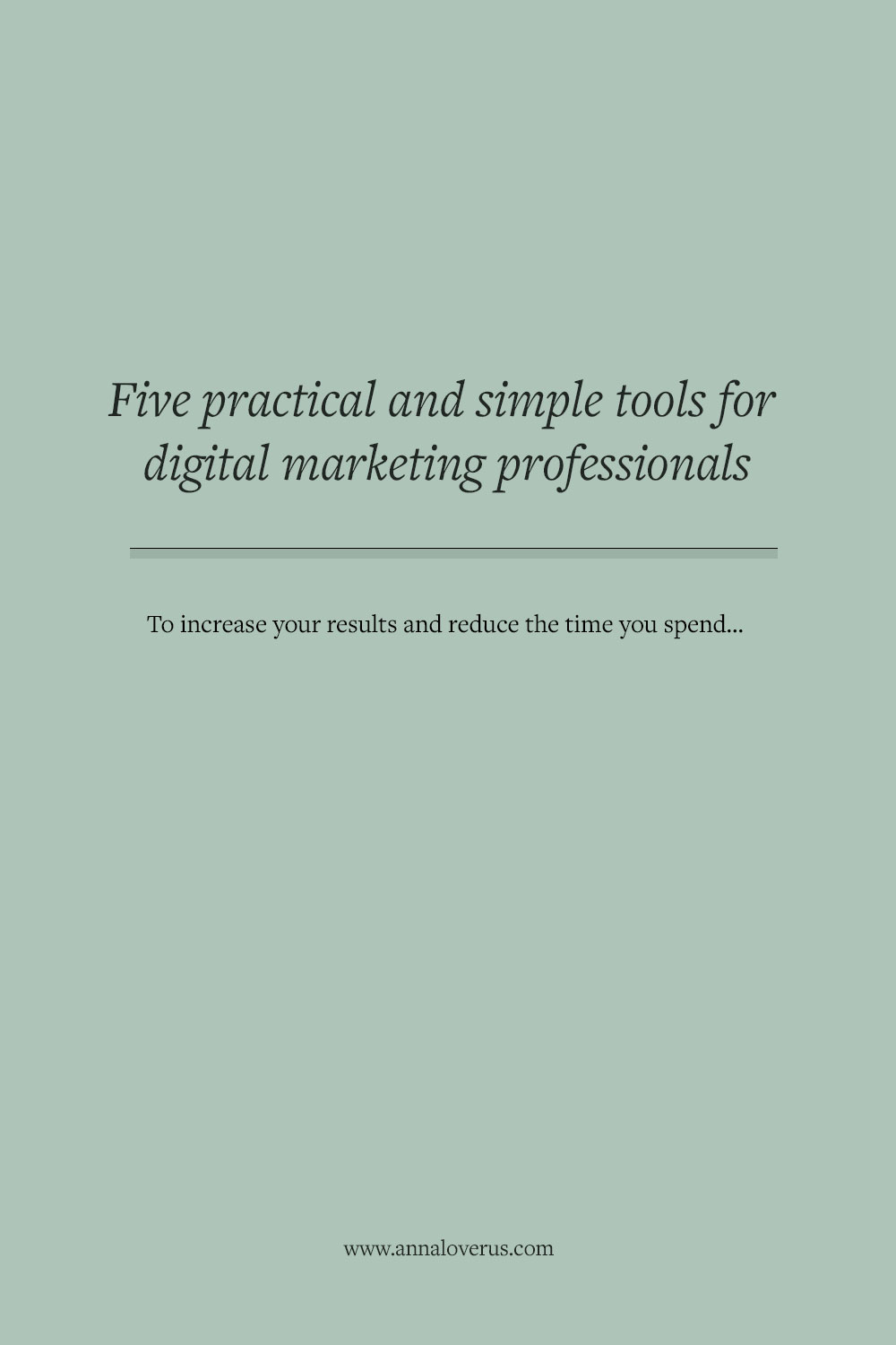 The right tools for digital marketing professionals can make a big difference to your results – and your workday. Here are five smart tools you should try.
