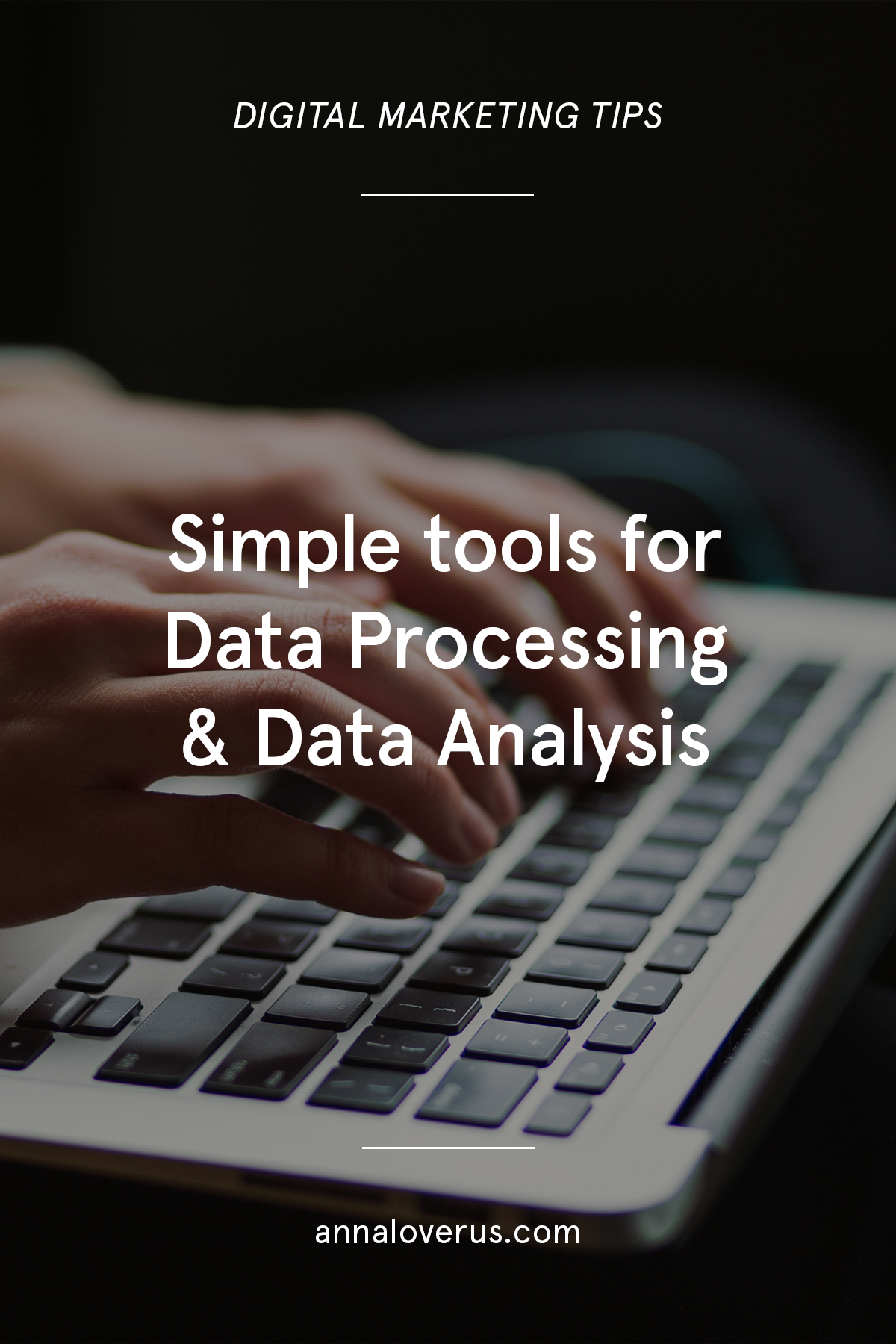 It's time to add some technology skills to your personal marketing toolkit. This post highlights the tools for data processing and data analysis that I use in my everyday job as a data-driven digital marketer.